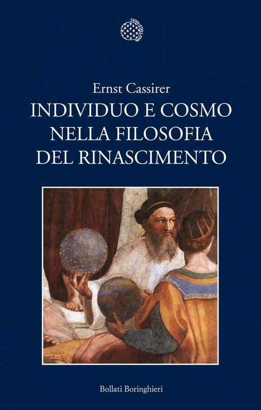 Individuo e cosmo nella filosofia del Rinascimento