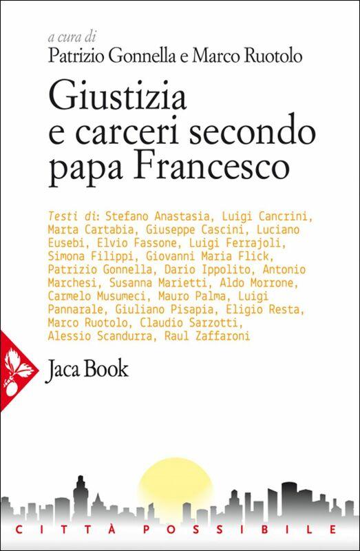 Giustizia e carceri secondo papa Francesco