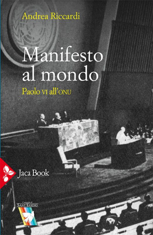 Manifesto al mondo Paolo VI all'ONU
