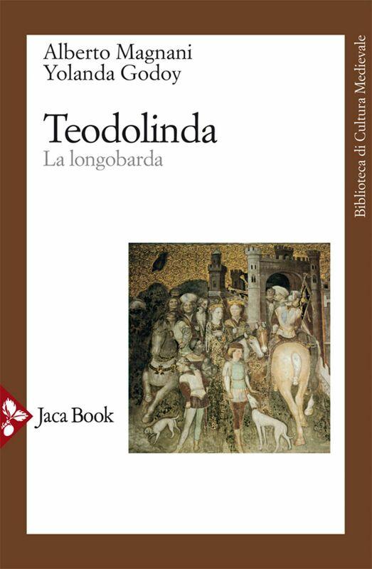 Teodolinda La longobarda
