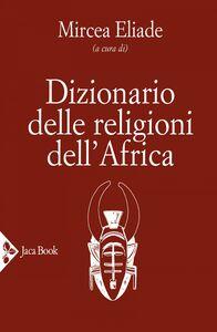 Dizionario delle religioni dell'Africa