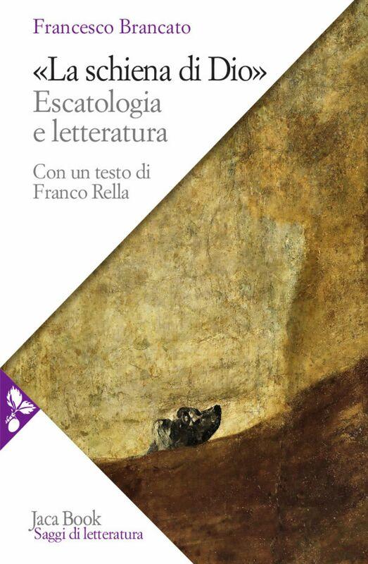 La schiena di Dio Escatologia e letteratura