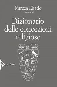 Dizionario delle concezioni religiose