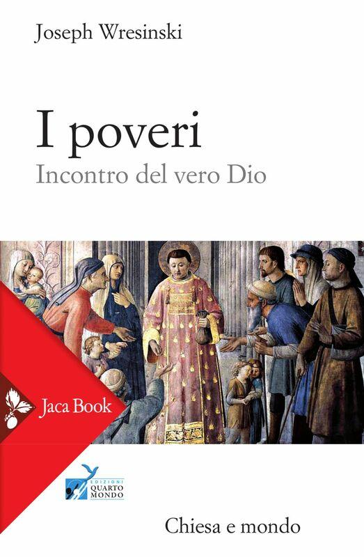 I poveri Incontro del vero Dio