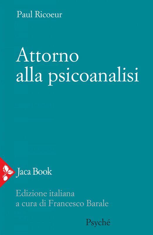 Attorno alla psicoanalisi