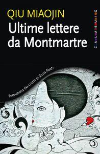 Ultime lettere da Montmartre