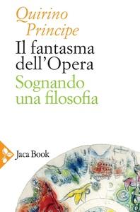 Il fantasma dell'Opera Sognando una filosofia