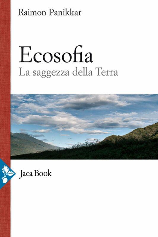 Ecosofia La saggezza della terra