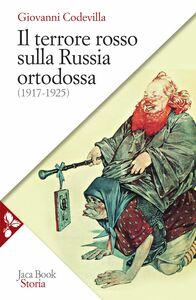 Il terrore rosso sulla Russia ortodossa (1917-1925)