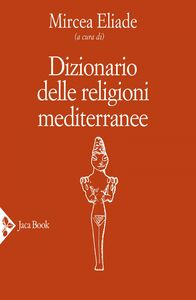 Dizionario delle religioni mediterranee