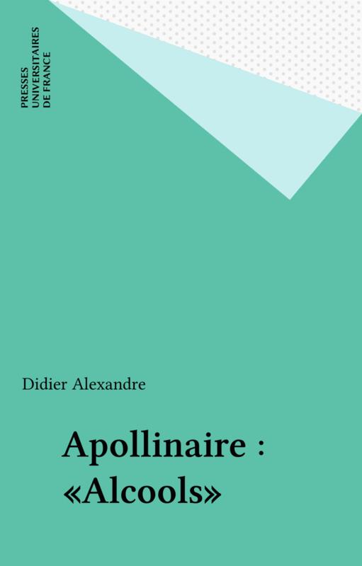 Apollinaire : «Alcools»