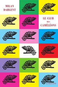 Le Club des caméleons