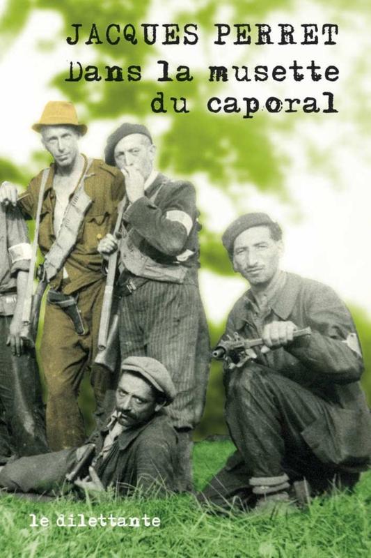 Dans la musette du caporal