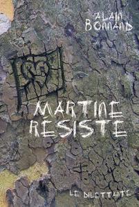 Martine résiste