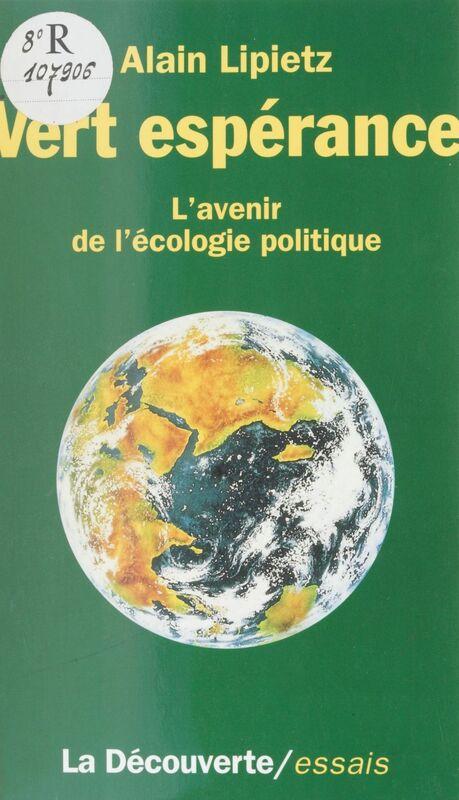 Vert espérance L'avenir de l'écologie politique