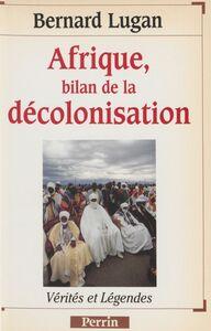 Afrique : bilan de la décolonisation
