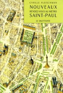 Nouveaux rendez-vous au métro Saint-Paul