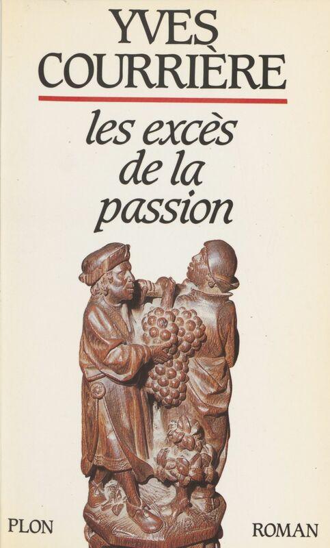 Les Excès de la passion