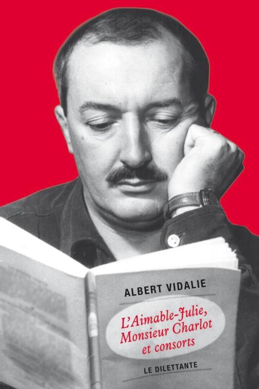 L'Aimable Julie, Monsieur Charlot et consorts