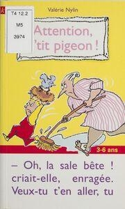 Attention, p'tit pigeon !