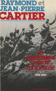 La Première guerre mondiale (1) 1914-1915