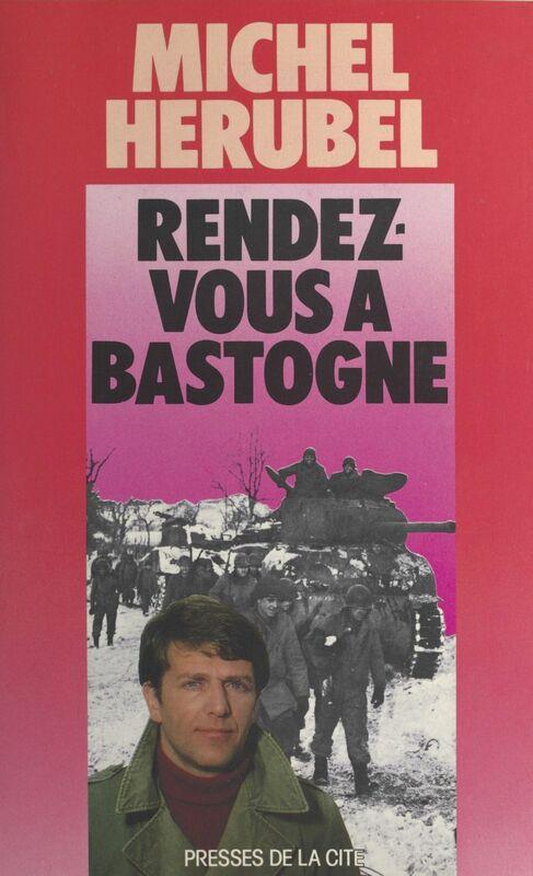 Rendez-vous à Bastogne