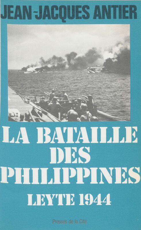 La Bataille des Philippines Leyte, 1944