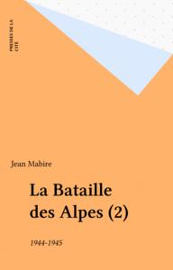 La Bataille des Alpes (2) 1944-1945