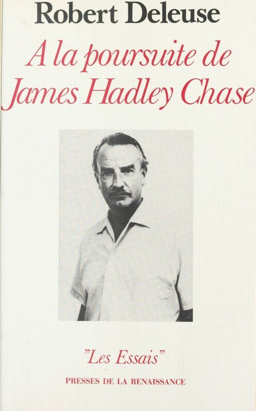 À la poursuite de James Hadley Chase