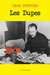 Les Dupes