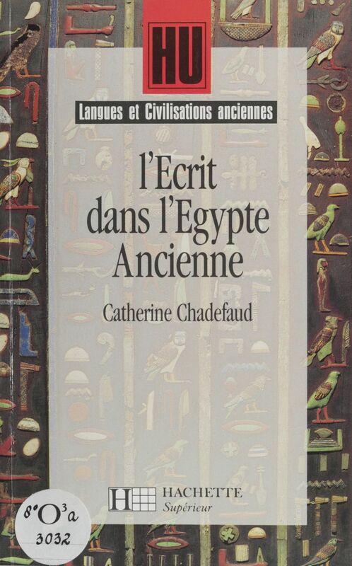 L'Écrit dans l'Égypte ancienne
