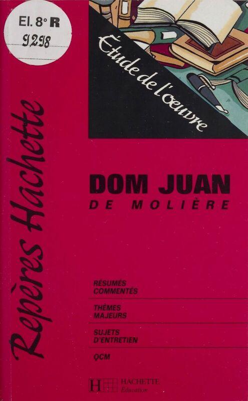 «Dom Juan» de Molière Étude de l'œuvre
