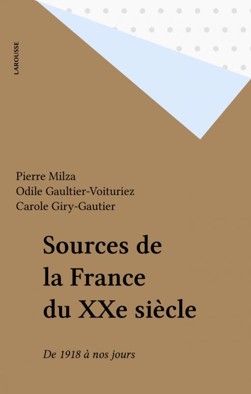 Sources de la France du XXe siècle De 1918 à nos jours
