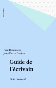 Guide de l'écrivain Et de l'écrivant