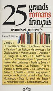 25 grands romans résumés et commentés
