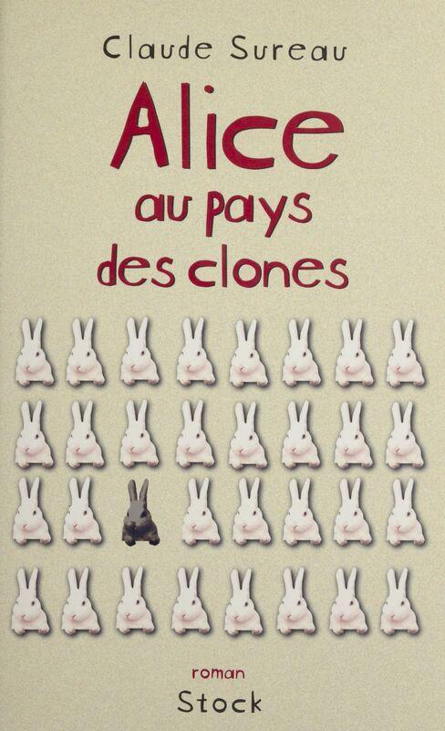 Alice au pays des clones