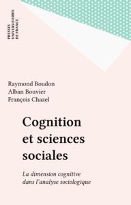 Cognition et sciences sociales La dimension cognitive dans l'analyse sociologique