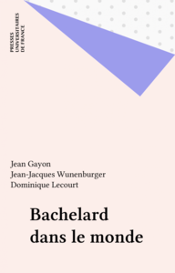 Bachelard dans le monde