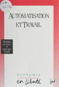 Automatisation et travail Utopie, réalités, débats (des années 50 aux années 90)