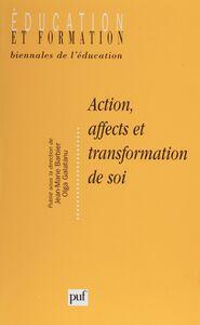 Action, affects et transformation de soi