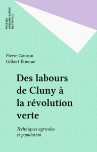 Des labours de Cluny à la révolution verte Techniques agricoles et population