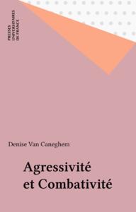 Agressivité et Combativité