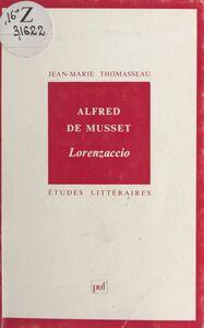 Alfred de Musset : «Lorenzaccio»
