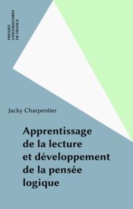 Apprentissage de la lecture et développement de la pensée logique