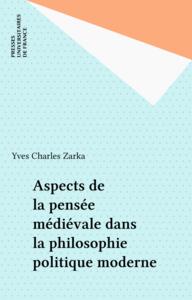 Aspects de la pensée médiévale dans la philosophie politique moderne