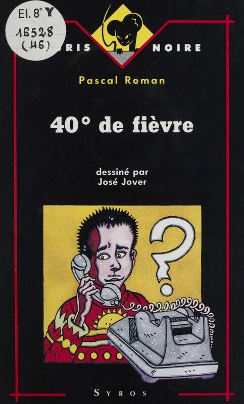 40° de fièvre