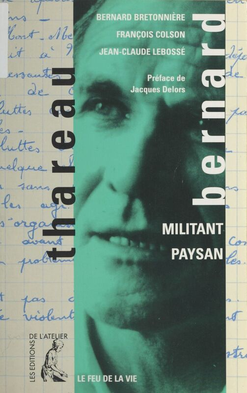 Bernard Thareau : militant paysan