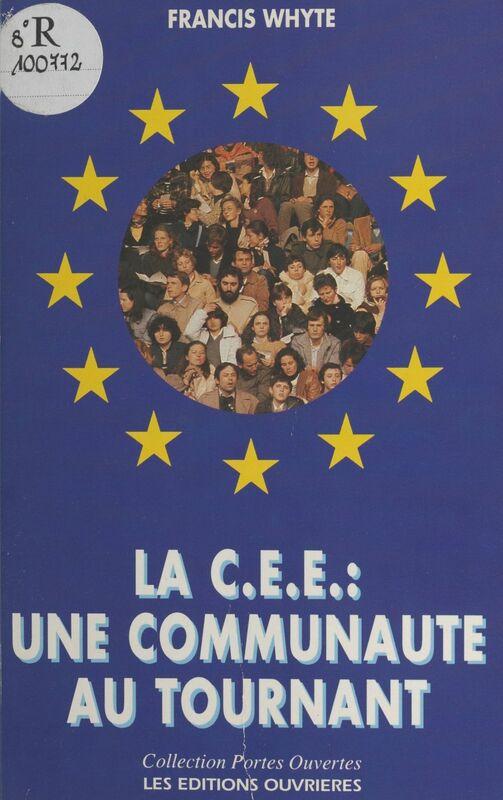 La CEE, une communauté au tournant