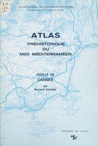 Atlas préhistorique du Midi méditerranéen (8) : Feuille de Cannes