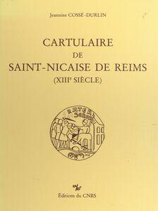 Cartulaire de Saint-Nicaise de Reims : 13e siècle